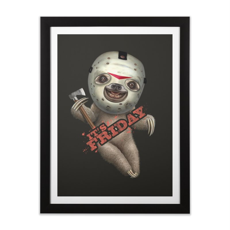 IT'S FRIDAY SLOTH Home Framed Fine Art Print by gallerianarniaz's Artist Shop