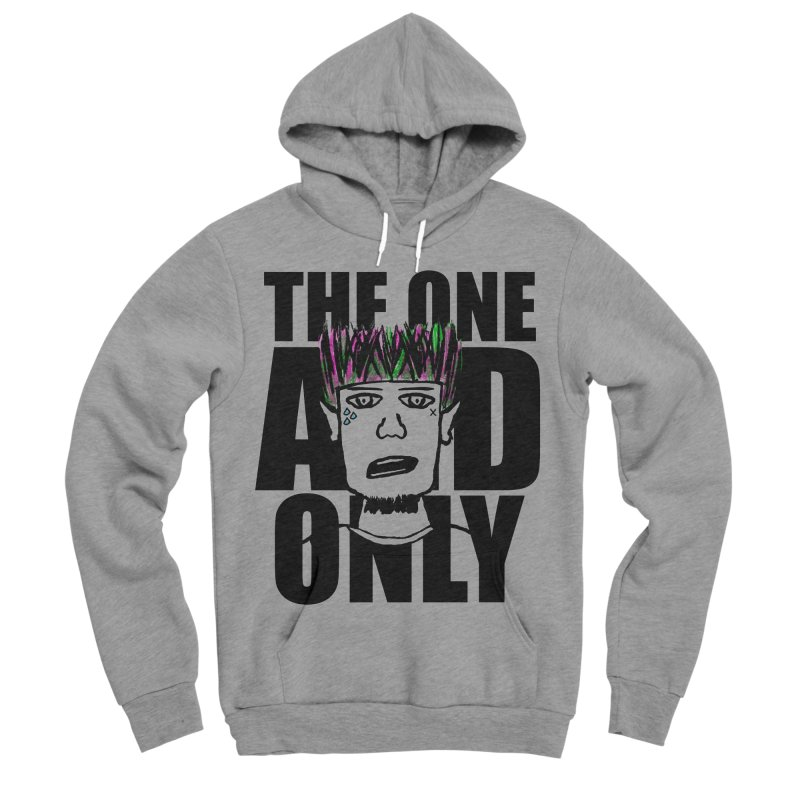 The One And Only Men's Sponge Fleece Pullover Hoody by GameBr8ker Artist Shop