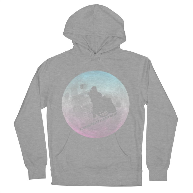 Jumped the Stark Women's Pullover Hoody by Gamma Bomb - Explosively Mutating Your Look
