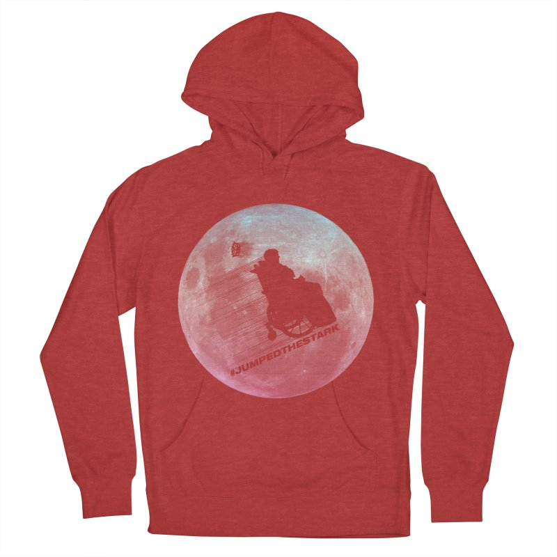 Jumped the Stark Women's French Terry Pullover Hoody by Gamma Bomb - Explosively Mutating Your Look