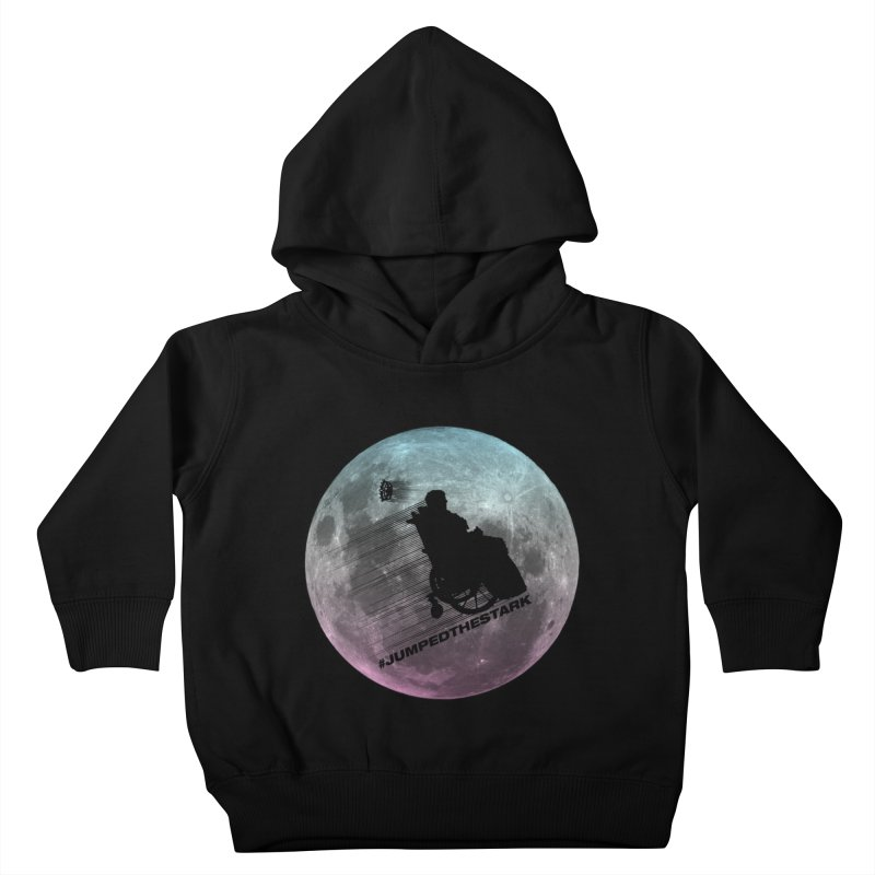 Jumped the Stark Kids Toddler Pullover Hoody by Gamma Bomb - Explosively Mutating Your Look