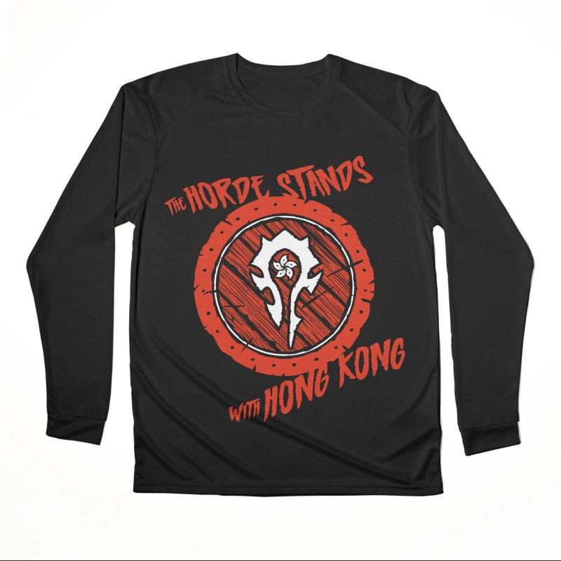 The Horde Stands With Hong Kong Women's Performance Unisex Longsleeve T-Shirt by Gamma Bomb - Explosively Mutating Your Look