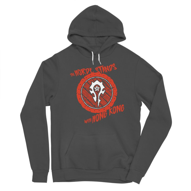 The Horde Stands With Hong Kong Women's Sponge Fleece Pullover Hoody by Gamma Bomb - Explosively Mutating Your Look