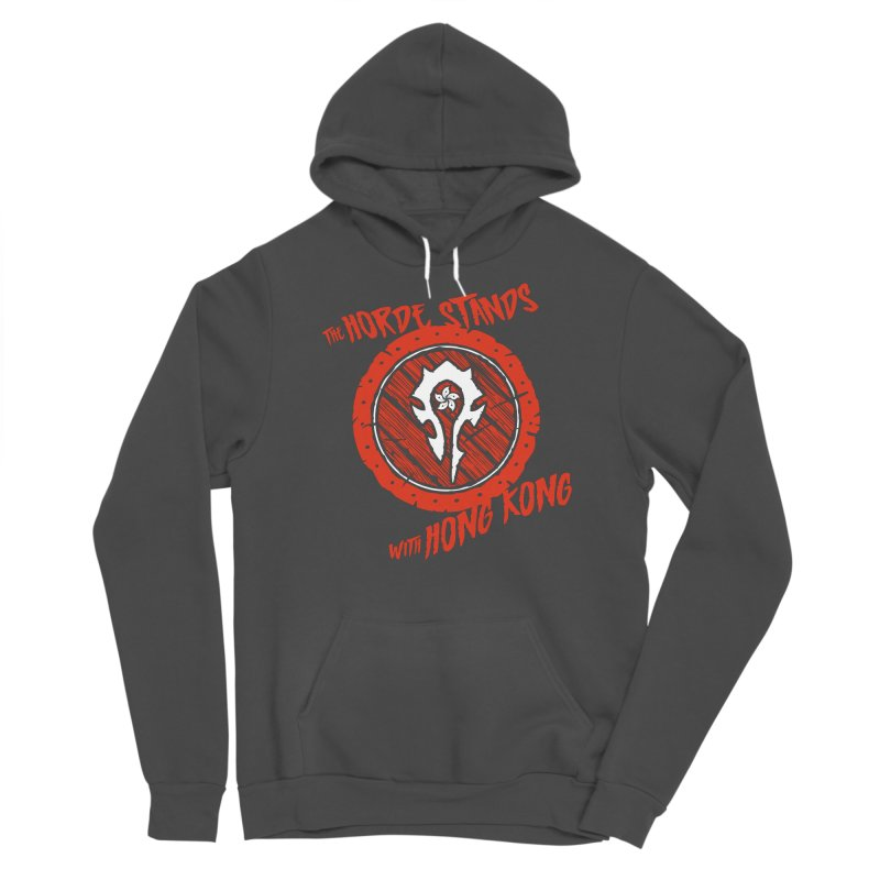 The Horde Stands With Hong Kong Men's Sponge Fleece Pullover Hoody by Gamma Bomb - Explosively Mutating Your Look
