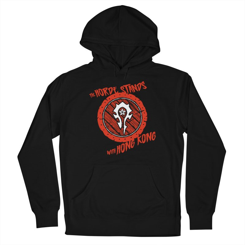 The Horde Stands With Hong Kong Women's Pullover Hoody by Gamma Bomb - Explosively Mutating Your Look