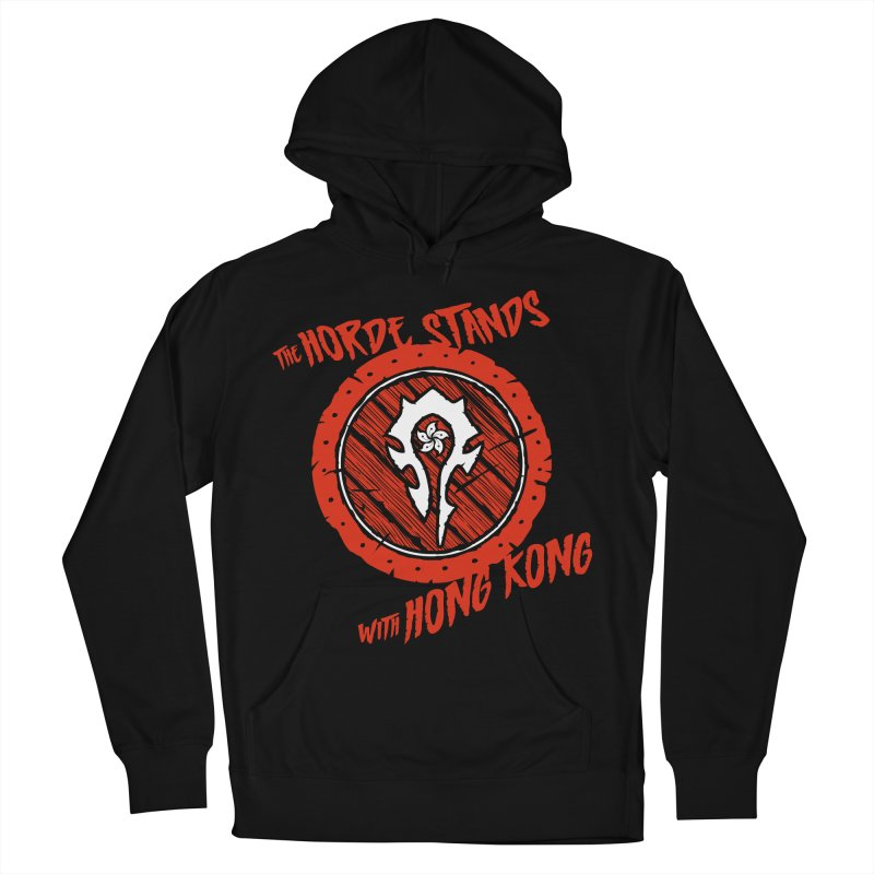 The Horde Stands With Hong Kong Women's French Terry Pullover Hoody by Gamma Bomb - Explosively Mutating Your Look