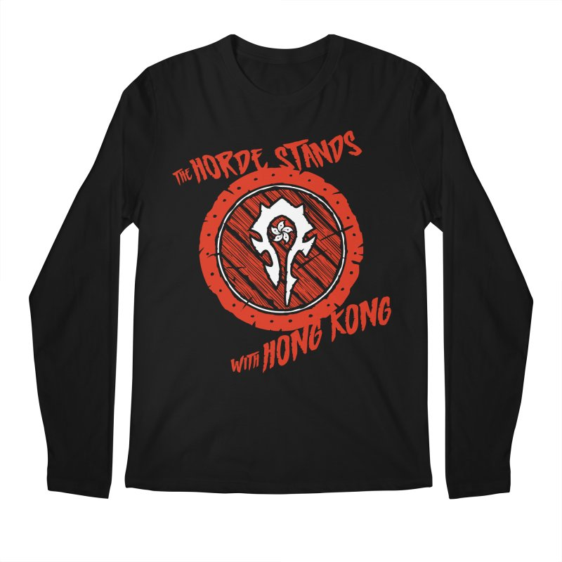The Horde Stands With Hong Kong Men's Regular Longsleeve T-Shirt by Gamma Bomb - Explosively Mutating Your Look