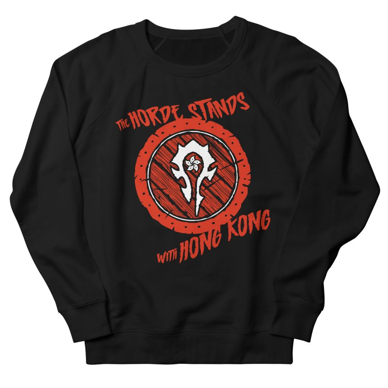 The Horde Stands With Hong Kong Women's Sweatshirt by Gamma Bomb - Explosively Mutating Your Look