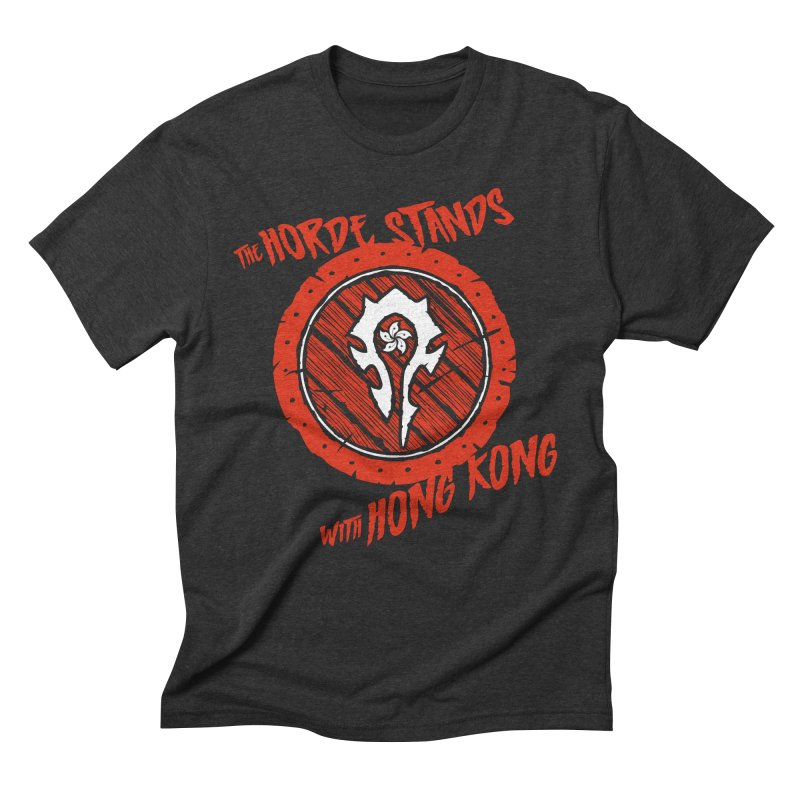 The Horde Stands With Hong Kong Men's Triblend T-Shirt by Gamma Bomb - Explosively Mutating Your Look