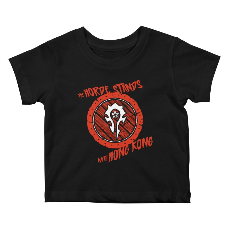 The Horde Stands With Hong Kong Kids Baby T-Shirt by Gamma Bomb - Explosively Mutating Your Look