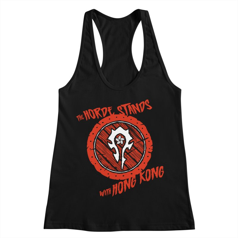 The Horde Stands With Hong Kong Women's Racerback Tank by Gamma Bomb - Explosively Mutating Your Look