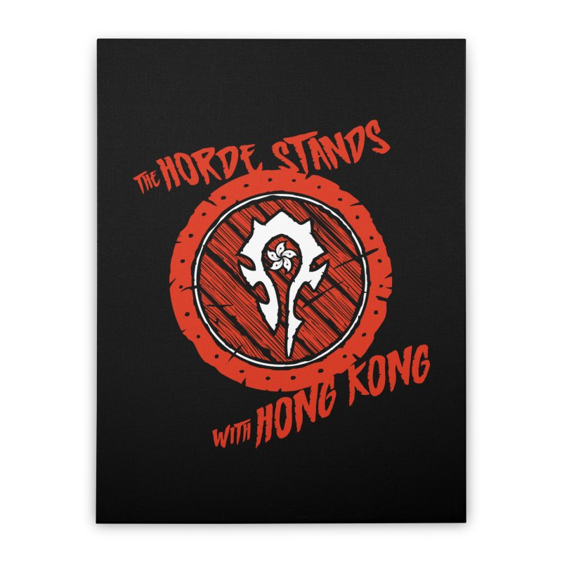 The Horde Stands With Hong Kong Home Stretched Canvas by Gamma Bomb - Explosively Mutating Your Look