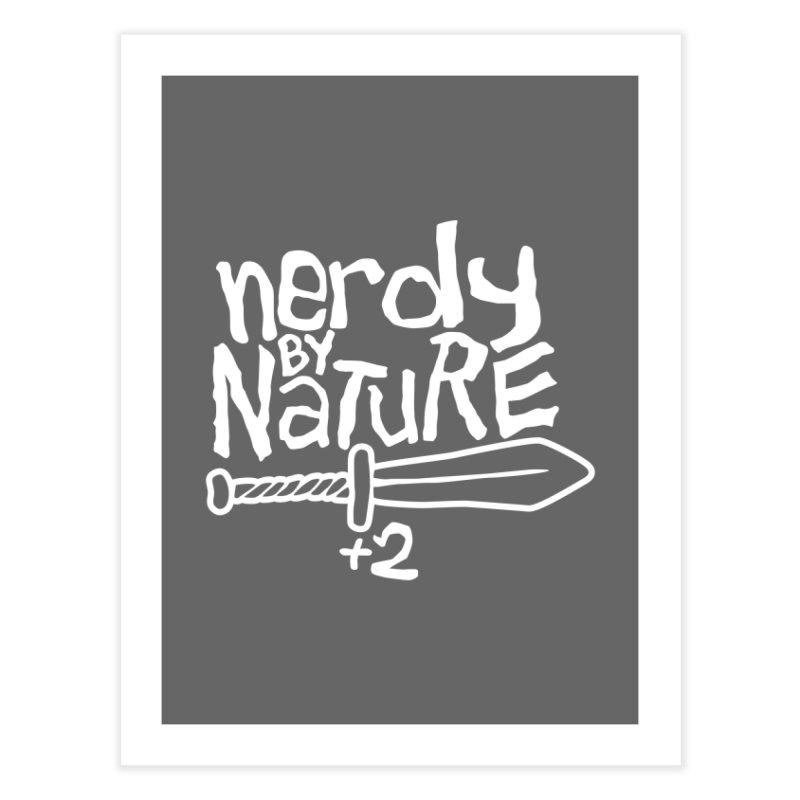 Nerdy By Nature Home Fine Art Print by Gamma Bomb - A Celebration of Imagination