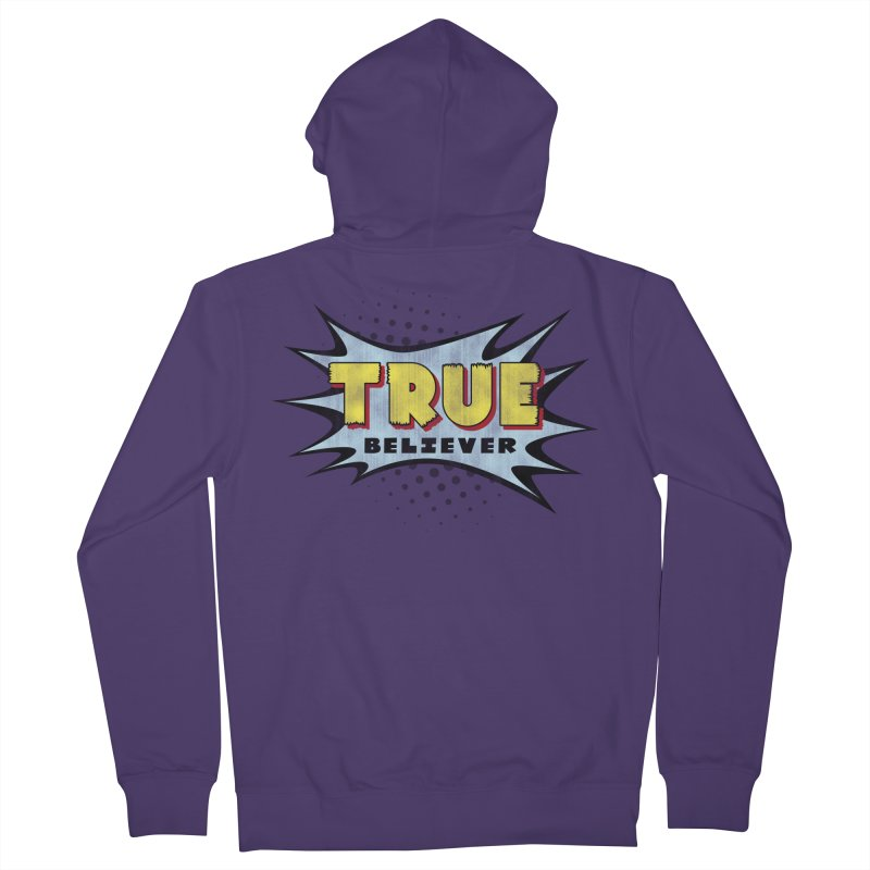 True Believer - Mighty Flavor Women's Zip-Up Hoody by Gamma Bomb - A Celebration of Imagination