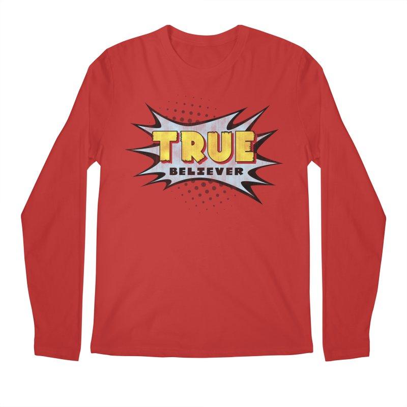 True Believer - Mighty Flavor Men's Longsleeve T-Shirt by Gamma Bomb - A Celebration of Imagination
