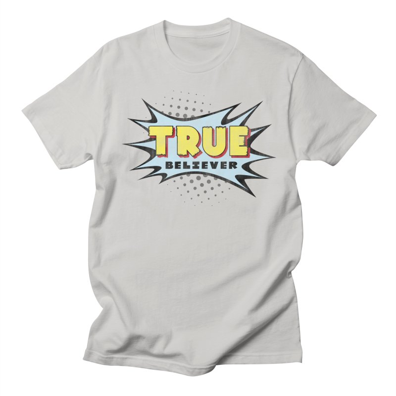 True Believer - Mighty Flavor Men's T-Shirt by Gamma Bomb - A Celebration of Imagination