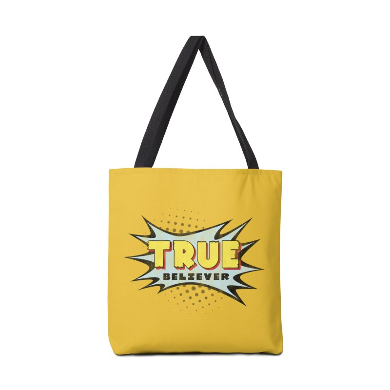 True Believer - Mighty Flavor Accessories Bag by Gamma Bomb - A Celebration of Imagination
