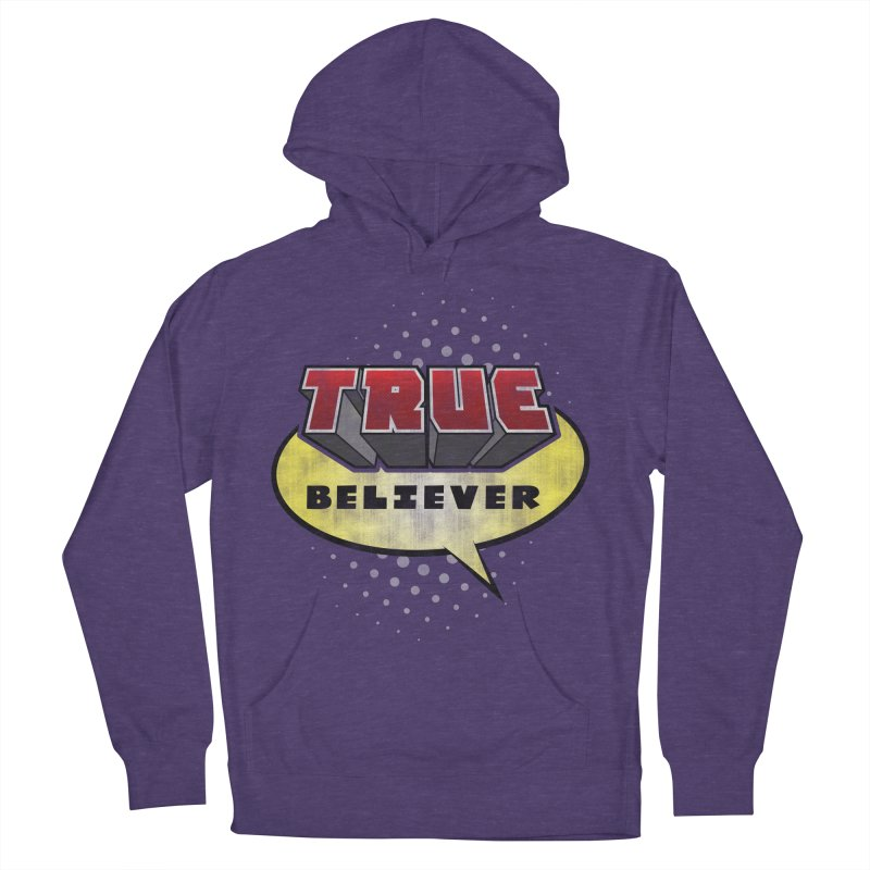True Believer - Mouthy Merc Flavor Men's Pullover Hoody by Gamma Bomb - A Celebration of Imagination