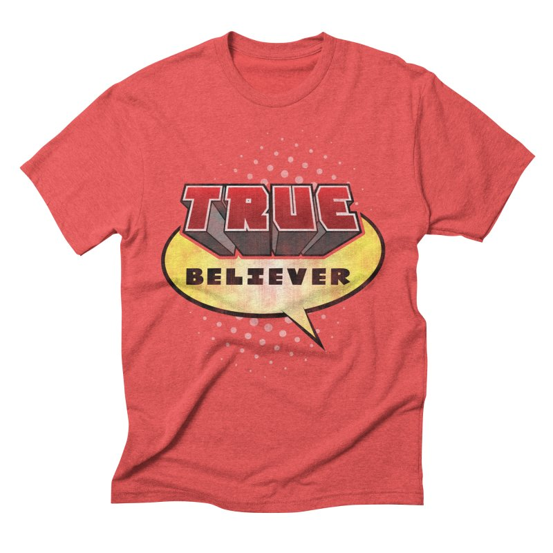 True Believer - Mouthy Merc Flavor Men's Triblend T-Shirt by Gamma Bomb - A Celebration of Imagination