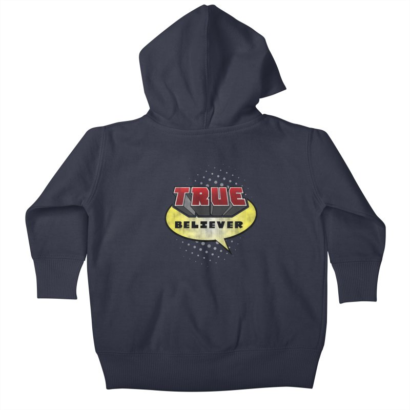 True Believer - Mouthy Merc Flavor Kids Baby Zip-Up Hoody by Gamma Bomb - A Celebration of Imagination