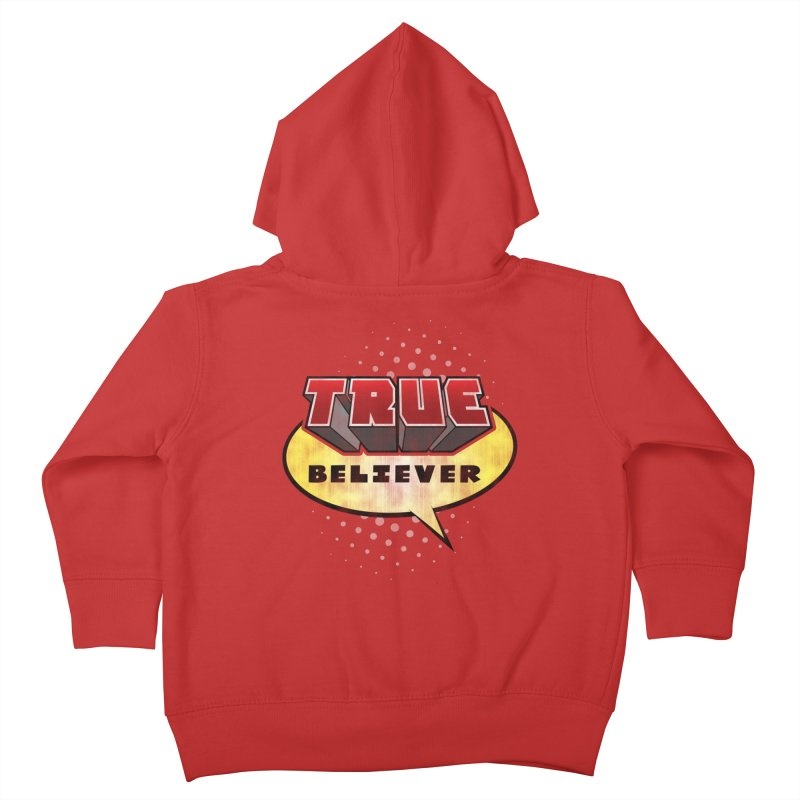 True Believer - Mouthy Merc Flavor Kids Toddler Zip-Up Hoody by Gamma Bomb - A Celebration of Imagination