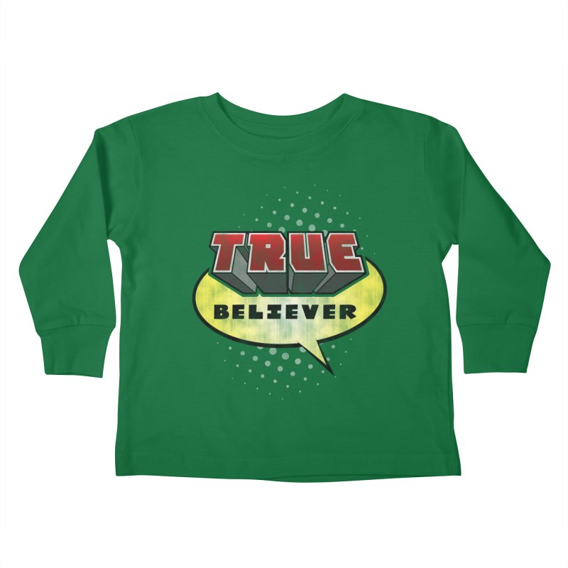 True Believer - Mouthy Merc Flavor Kids Toddler Longsleeve T-Shirt by Gamma Bomb - A Celebration of Imagination