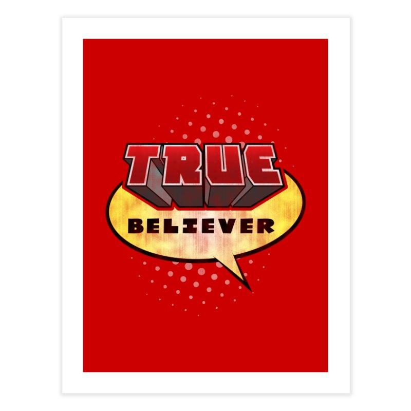 True Believer - Mouthy Merc Flavor Home Fine Art Print by Gamma Bomb - A Celebration of Imagination