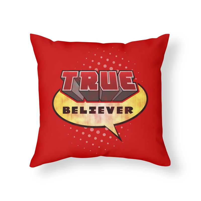 True Believer - Mouthy Merc Flavor Home Throw Pillow by Gamma Bomb - A Celebration of Imagination