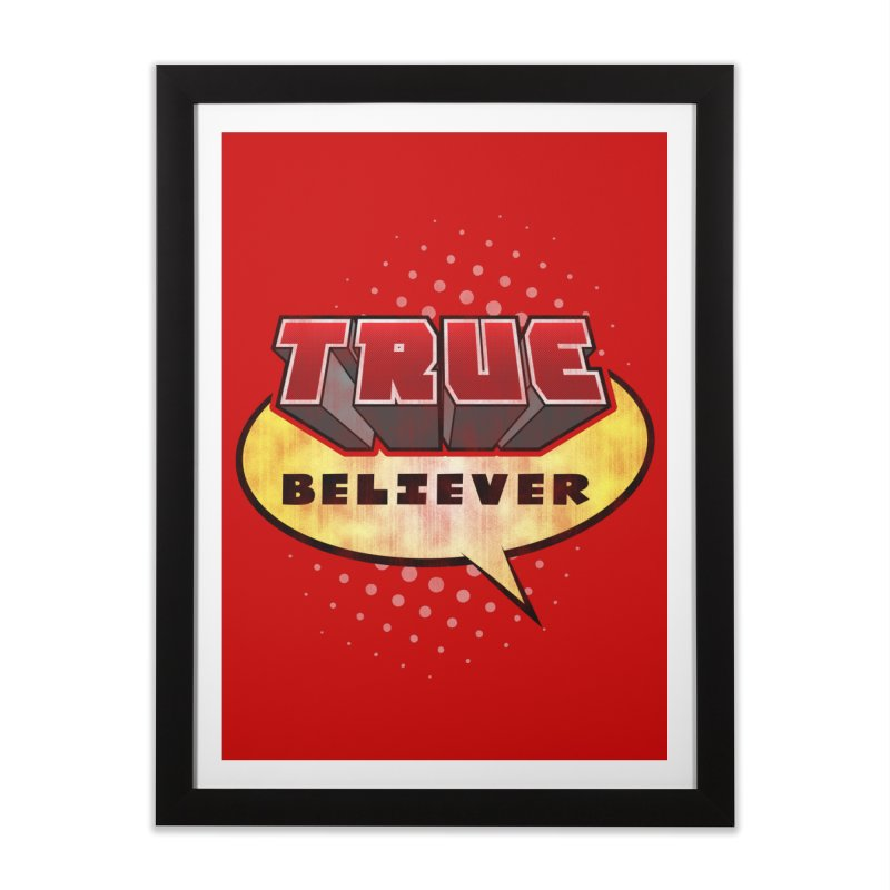 True Believer - Mouthy Merc Flavor Home Framed Fine Art Print by Gamma Bomb - A Celebration of Imagination