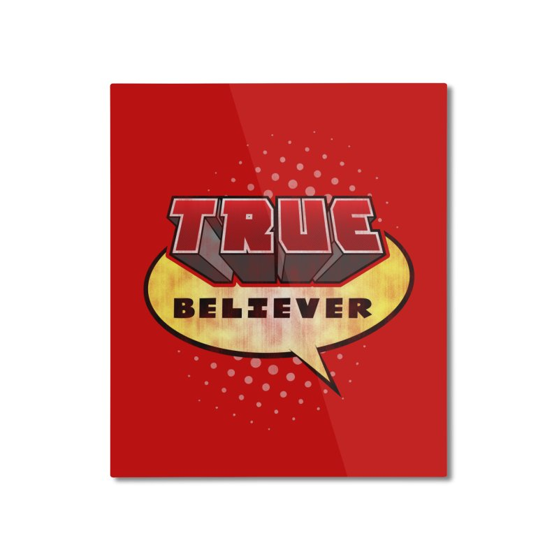 True Believer - Mouthy Merc Flavor Home Mounted Aluminum Print by Gamma Bomb - A Celebration of Imagination