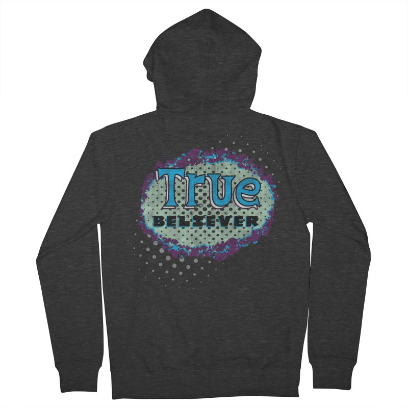 True Believer - Fantastic Flavor Women's Zip-Up Hoody by Gamma Bomb - A Celebration of Imagination
