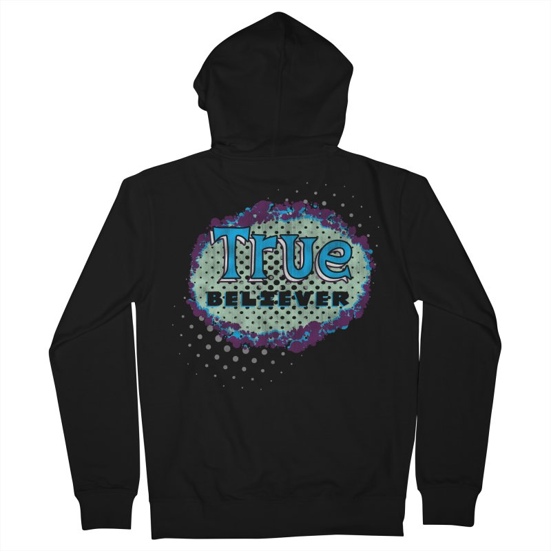 True Believer - Fantastic Flavor Men's Zip-Up Hoody by Gamma Bomb - A Celebration of Imagination