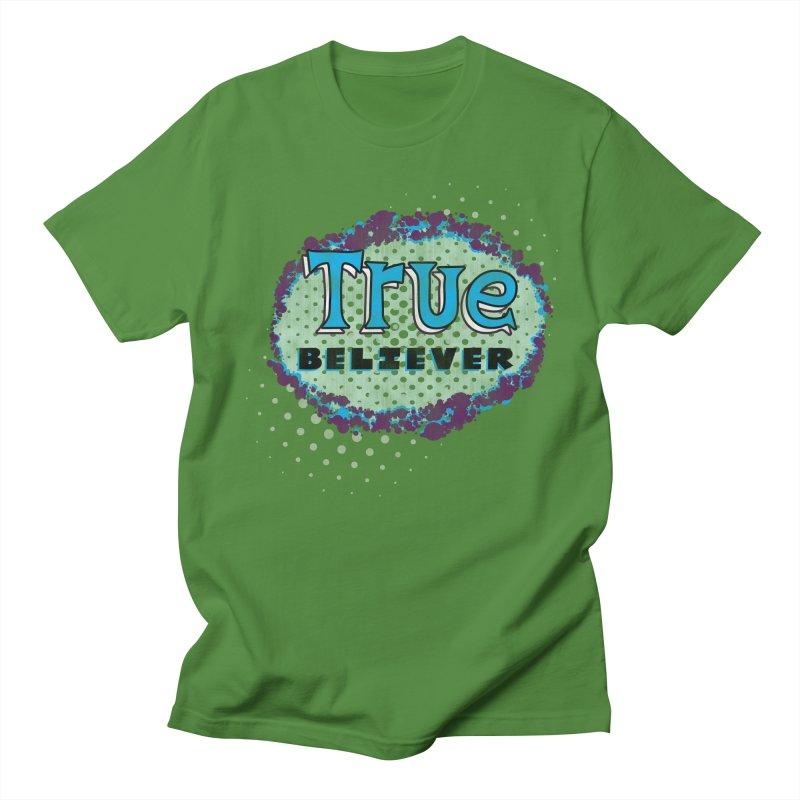 True Believer - Fantastic Flavor Women's Unisex T-Shirt by Gamma Bomb - A Celebration of Imagination