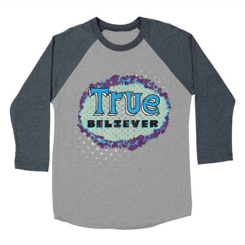 True Believer - Fantastic Flavor Men's Baseball Triblend T-Shirt by Gamma Bomb - A Celebration of Imagination