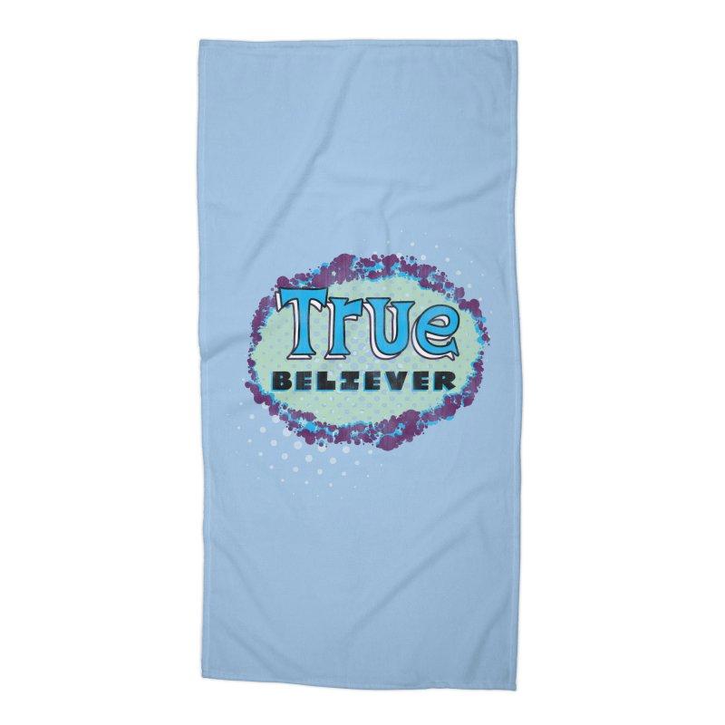 True Believer - Fantastic Flavor Accessories Beach Towel by Gamma Bomb - A Celebration of Imagination