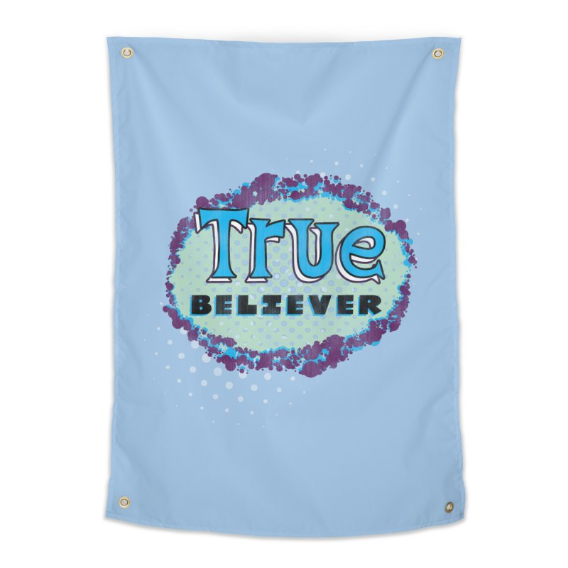 True Believer - Fantastic Flavor Home Tapestry by Gamma Bomb - A Celebration of Imagination