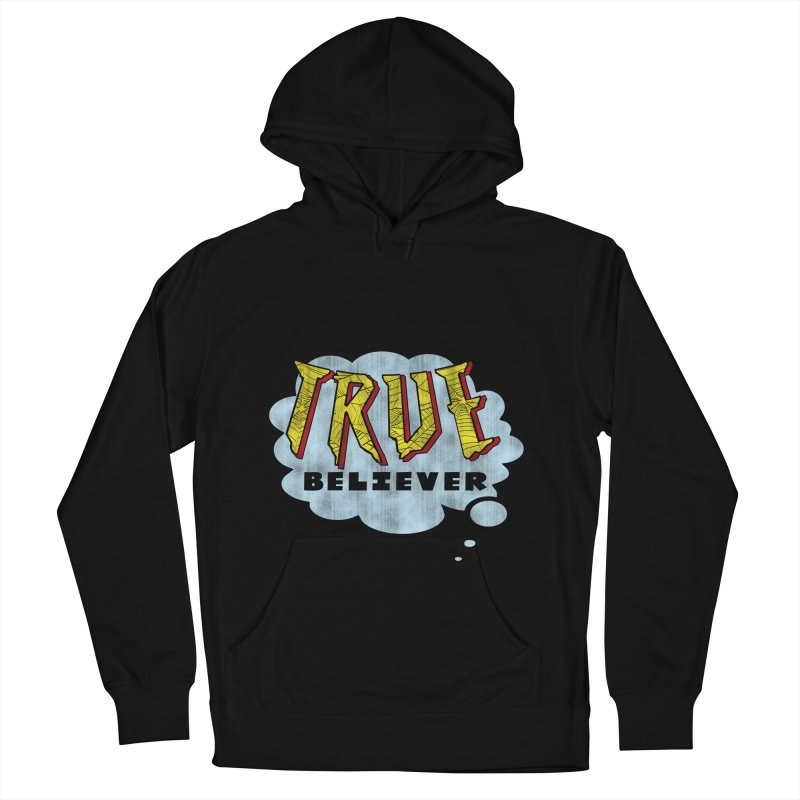 True Believer - Tingling Flavor Men's Pullover Hoody by Gamma Bomb - A Celebration of Imagination