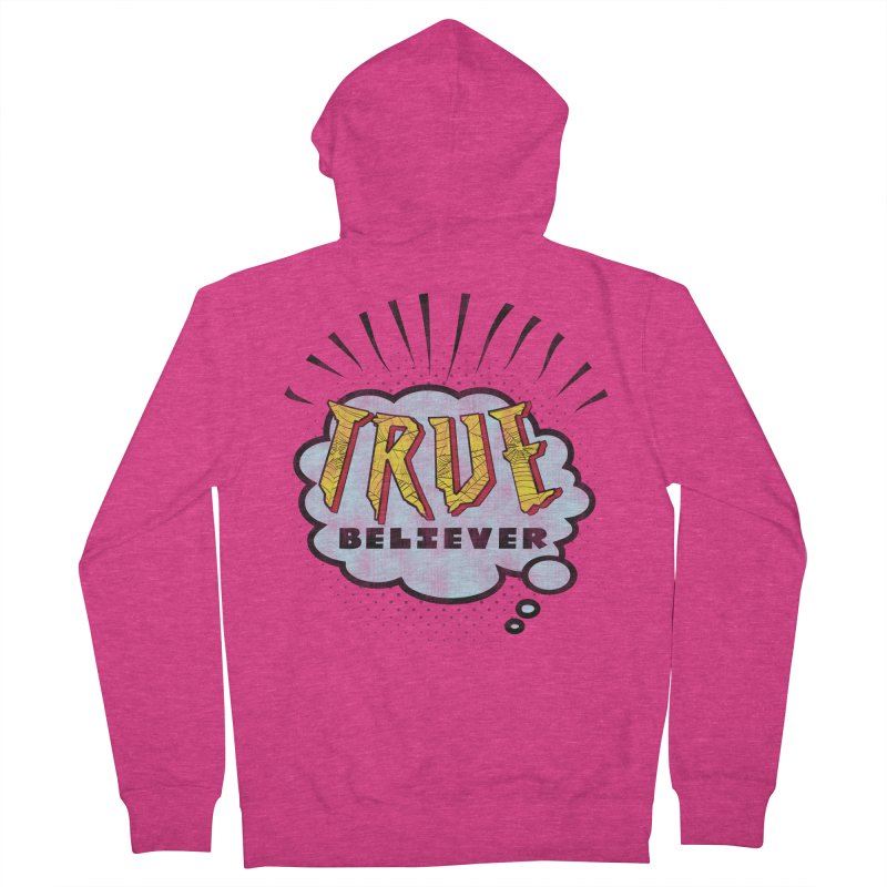 True Believer - Tingling Flavor Women's Zip-Up Hoody by Gamma Bomb - A Celebration of Imagination