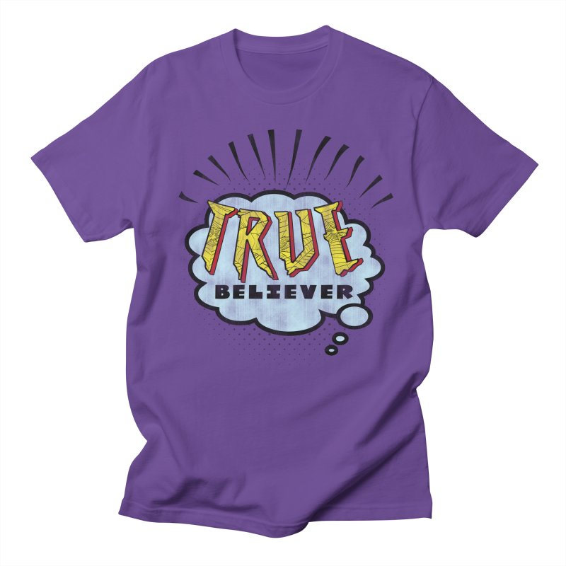 True Believer - Tingling Flavor Women's Unisex T-Shirt by Gamma Bomb - A Celebration of Imagination