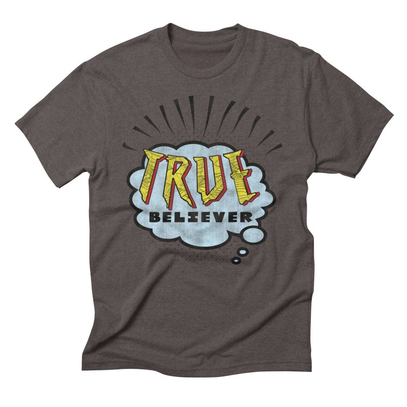 True Believer - Tingling Flavor Men's Triblend T-Shirt by Gamma Bomb - A Celebration of Imagination