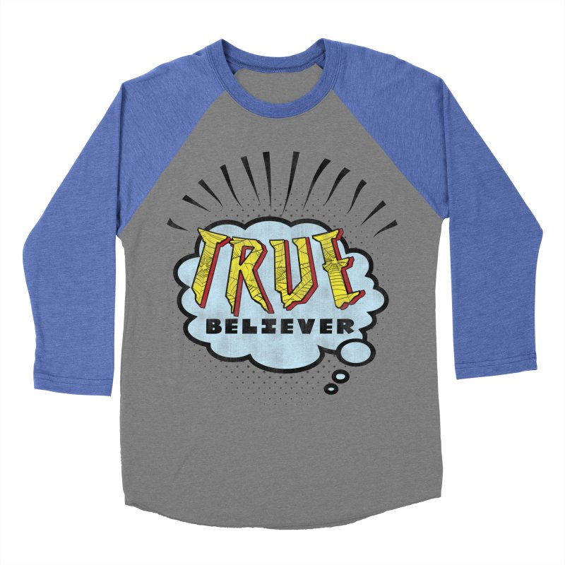 True Believer - Tingling Flavor Women's Baseball Triblend T-Shirt by Gamma Bomb - A Celebration of Imagination