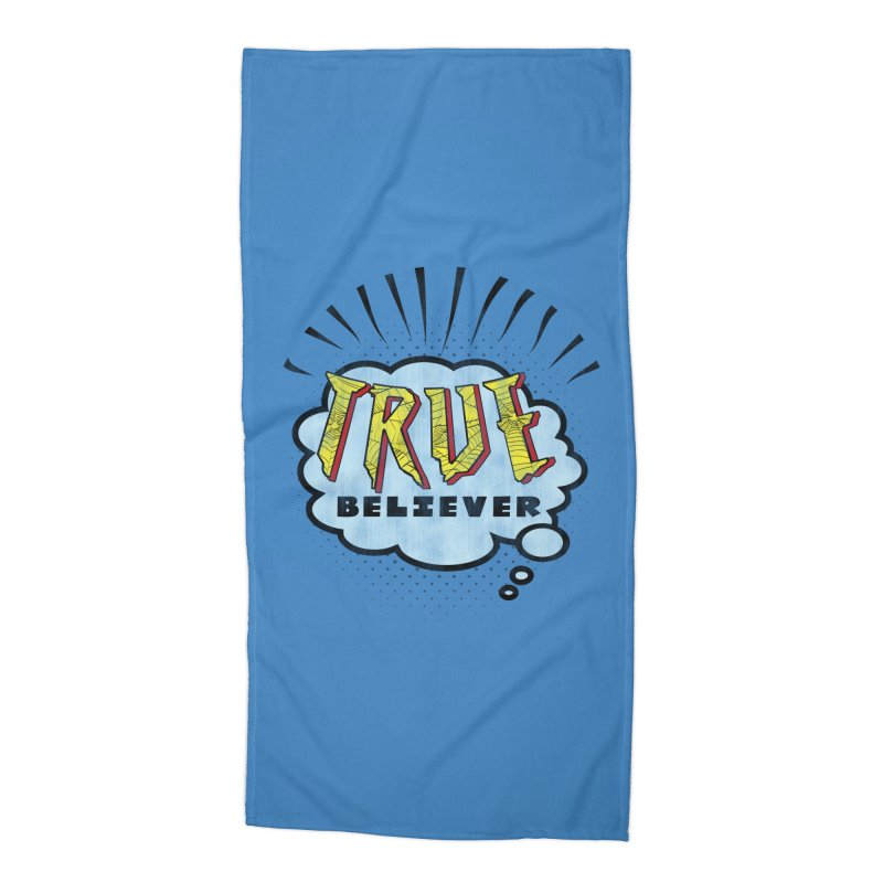 True Believer - Tingling Flavor Accessories Beach Towel by Gamma Bomb - A Celebration of Imagination