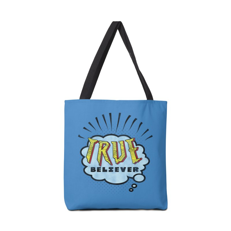 True Believer - Tingling Flavor Accessories Tote Bag Bag by Gamma Bomb - Explosively Mutating Your Look