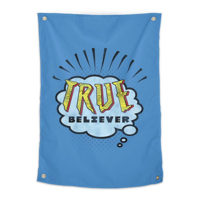 True Believer - Tingling Flavor Home Tapestry by Gamma Bomb - A Celebration of Imagination