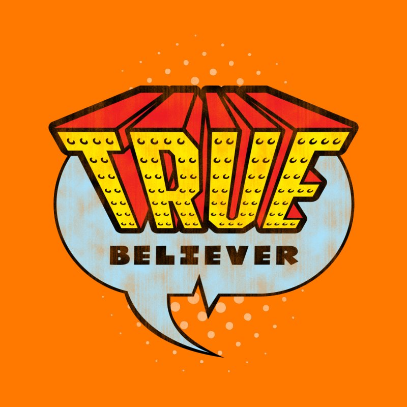 True Believer - Invincible Flavor None  by Gamma Bomb - Explosively Mutating Your Look