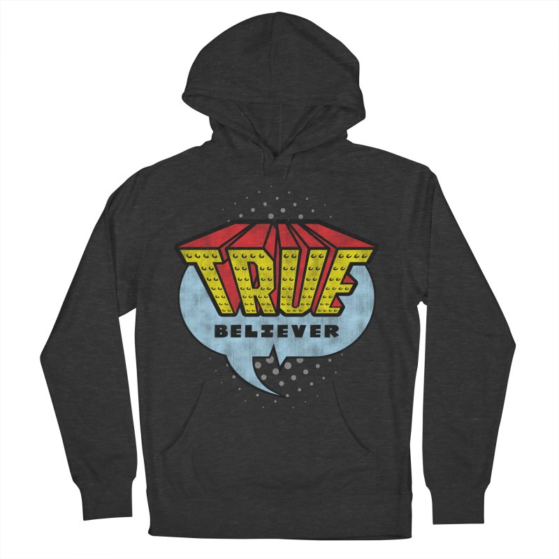 True Believer - Invincible Flavor Men's Pullover Hoody by Gamma Bomb - A Celebration of Imagination