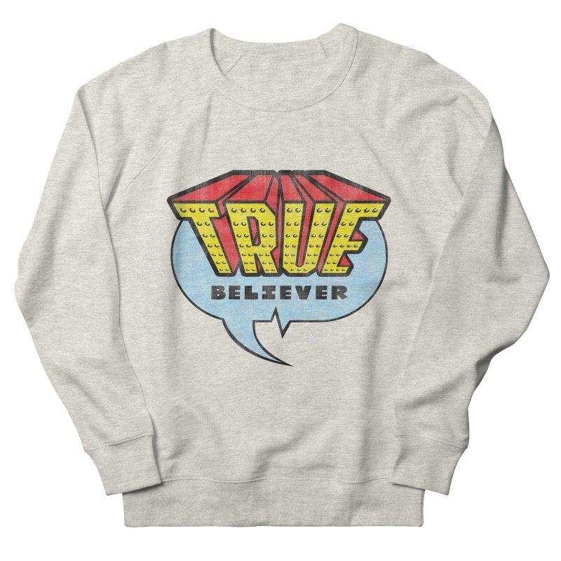 True Believer - Invincible Flavor Women's Sweatshirt by Gamma Bomb - A Celebration of Imagination
