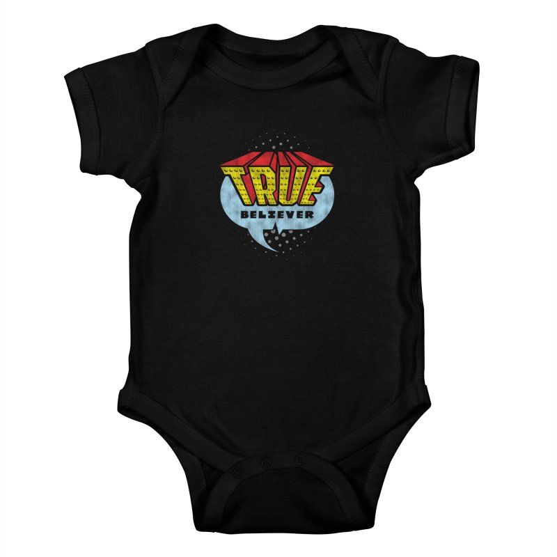True Believer - Invincible Flavor Kids Baby Bodysuit by Gamma Bomb - A Celebration of Imagination