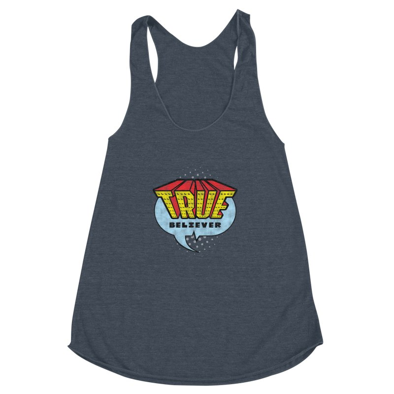True Believer - Invincible Flavor Women's Racerback Triblend Tank by Gamma Bomb - A Celebration of Imagination