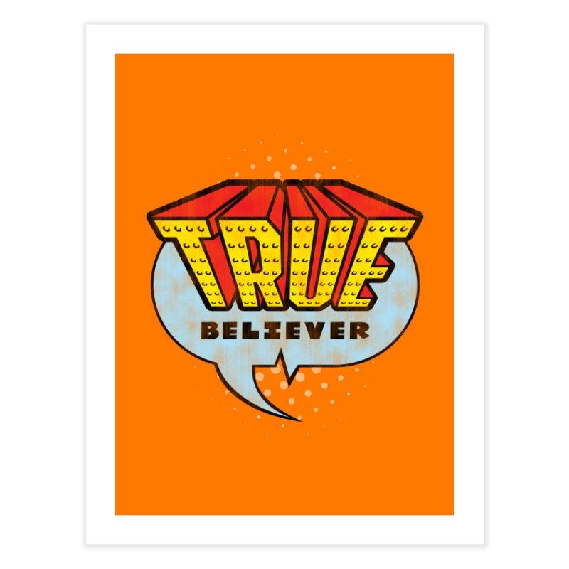 True Believer - Invincible Flavor Home Fine Art Print by Gamma Bomb - A Celebration of Imagination